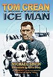 Tom Crean – Ice Man: The Adventures of an Irish Antarctic Hero