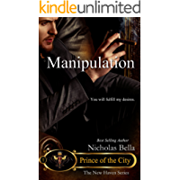 Manipulation:Prince of the City: Episode Three of Season Three (The New Haven Series Book 14)