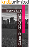 Bruised Hearts: Tracy's Tale