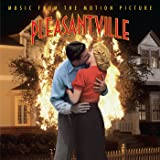Pleasantville -Music From The Motion Picture