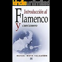 Introduccion al flamenco y cancionero