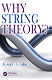 Why String Theory?