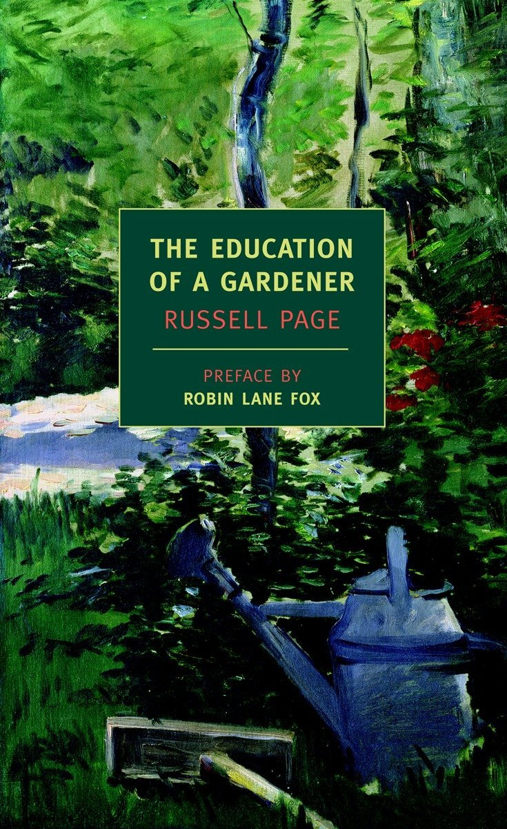 The Education Of A Gardener (New York Review Books Classics) Paperback – July 3, 2007 Russell Page Robin Lane Fox NYRB Classics 1590172310