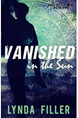 Vanished in the Sun (Carlos & Mia Book 2) Kindle Edition