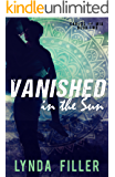 Vanished in the Sun (Carlos and Mia Book Book 2)