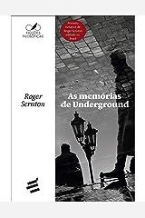 As Memórias de Underground (Ficções filosóficas) eBook Kindle