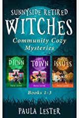 Sunnyside Retired Witches Community Cozy Mysteries: Books 1-3 (Sunnyside Retired Witches Community Series Boxset Book 1) Kindle Edition