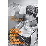 Você nunca mais vai ficar sozinha (Portuguese Edition)