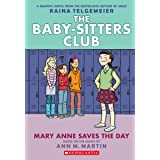 Mary Anne Saves the Day (The Baby-Sitters Club Graphic Novel #3): A Graphix Book (Revised edition): Full-Color Edition (3) (T