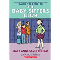 Baby-Sitters Club Graphic Novel # 3: Mary Anne Saves the Day