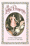 A Little Princess (with original illustrations): Being the whole story of Sara Crewe now told for the first time