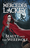 Beauty and the Werewolf (A Tale of the Five Hundred Kingdoms)