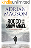 Rocco and the Snow Angel - Novella: An Inspector Lucas Rocco Novella