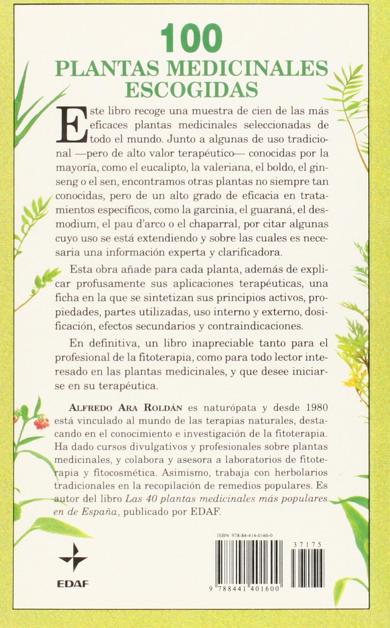 100 plantas medicinales escogidas: Una guía de plantas de todo el mundo seleccionadas por su valor terapéutico Plus Vitae: Amazon.es: Ara Roldan, A.: Libros