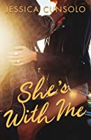 She's With Me (A Wattpad Novel) (English