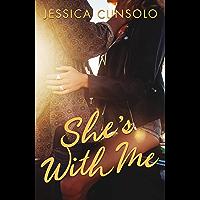She's With Me (A Wattpad Novel) (English Edition)