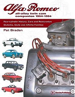 Alfa Romeo Giulia History And Restoration Pat Braden Jim Weber