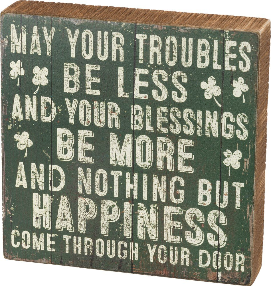 Primitives by Kathy Troubles Be Less Your Blessings Be More Wood Box Sign
