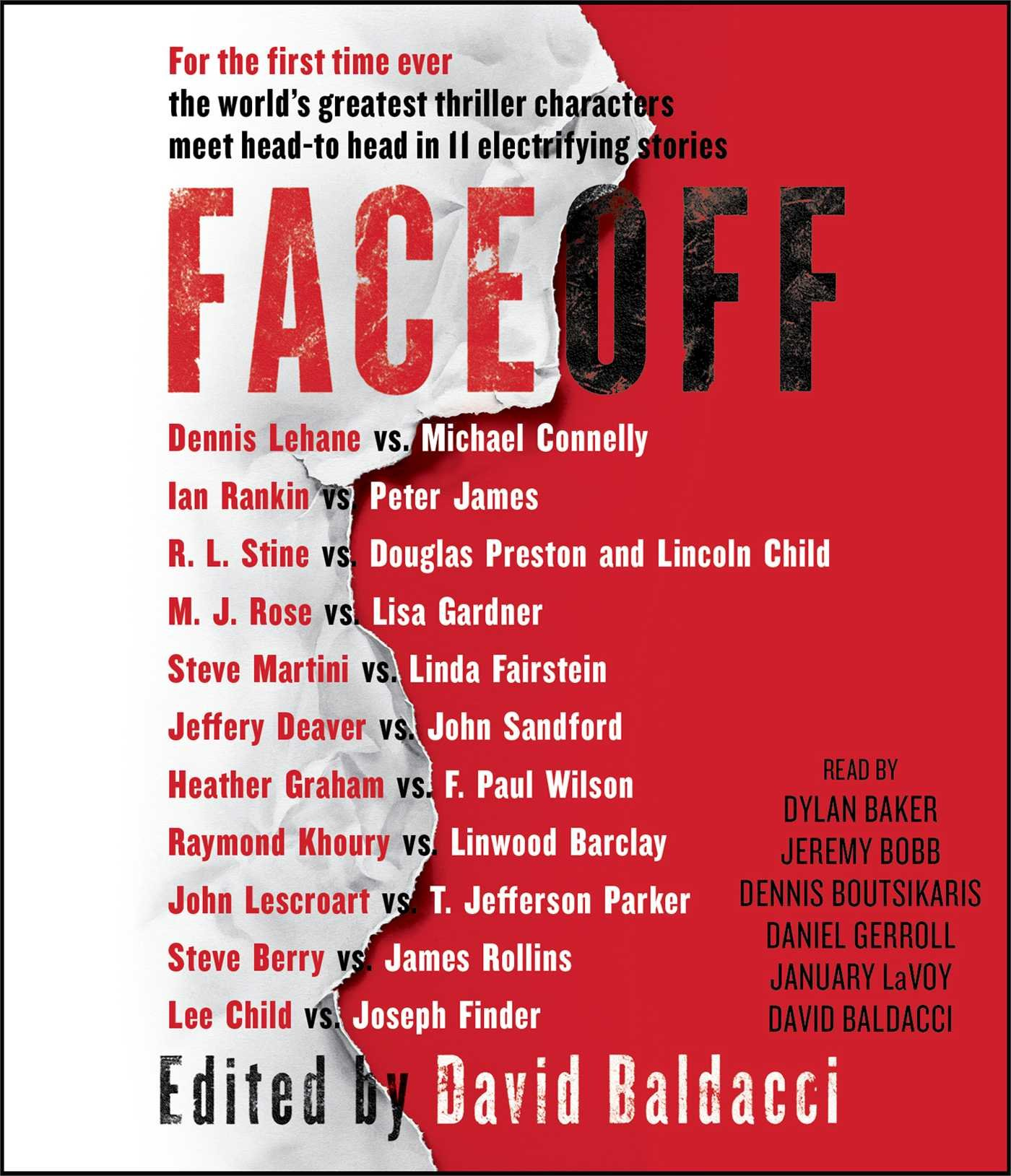 FaceOff: Lee Child, Lincoln Child, Michael Connelly, John Sandford, Lisa  Gardner, Dennis Lehane, Steve Berry, Jeffery Deaver, Douglas Preston, James  Rollins ...