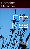 One Kiss: A Pride and Prejudice Variation (English Edition)