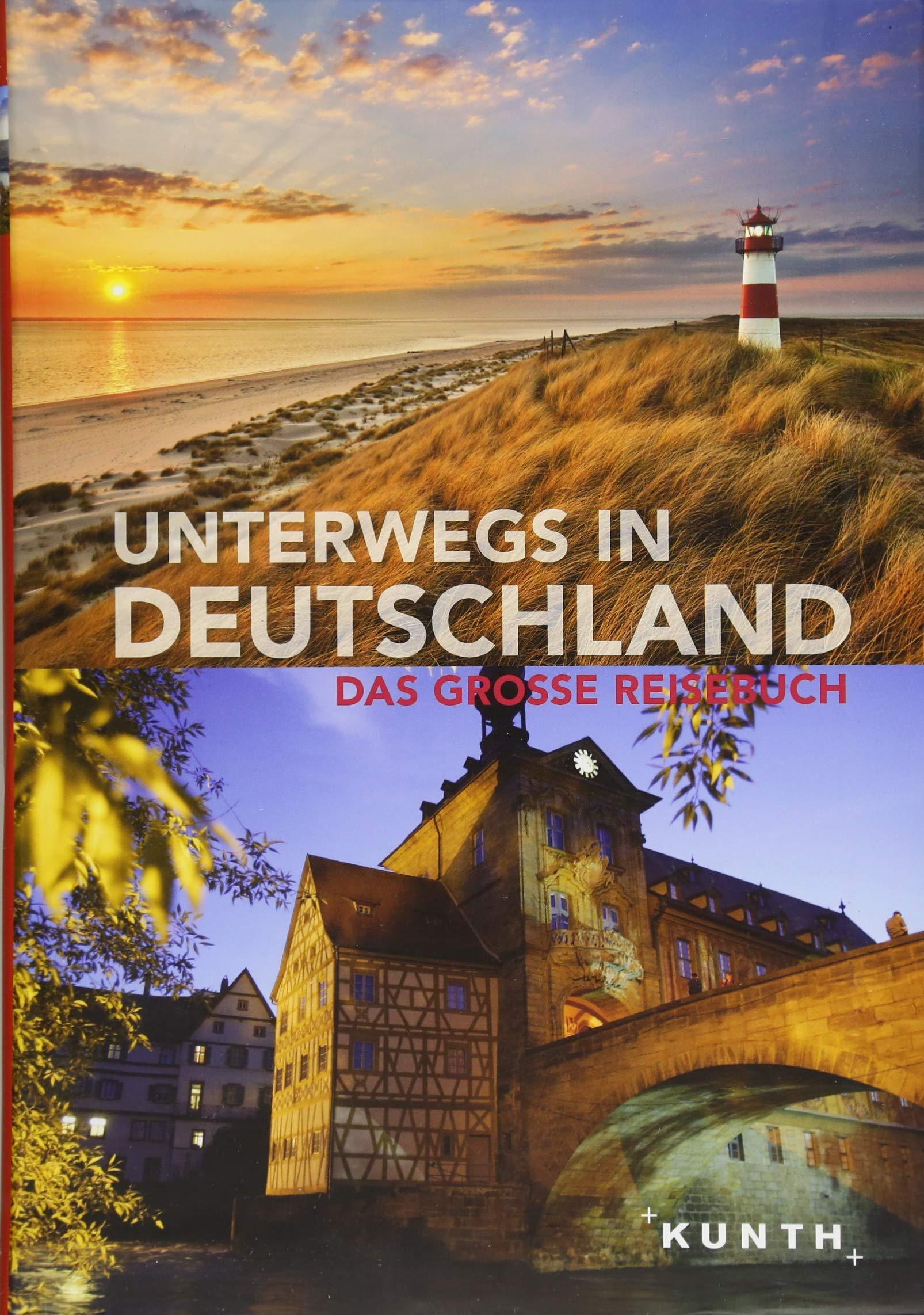 Unterwegs in Deutschland: Das große Reisebuch