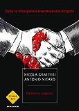 Padrini e padroni: Come la 'ndrangheta è diventata classe dirigente (Italian Edition)