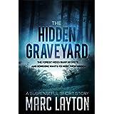 The Hidden Graveyard: A Suspenseful Short Story