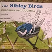 Amazon The Sibley Birds Coloring Field Journal 9781524711078