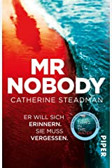 Mr Nobody – Er will sich erinnern. Sie muss vergessen.: Thriller (German Edition) Kindle Edition