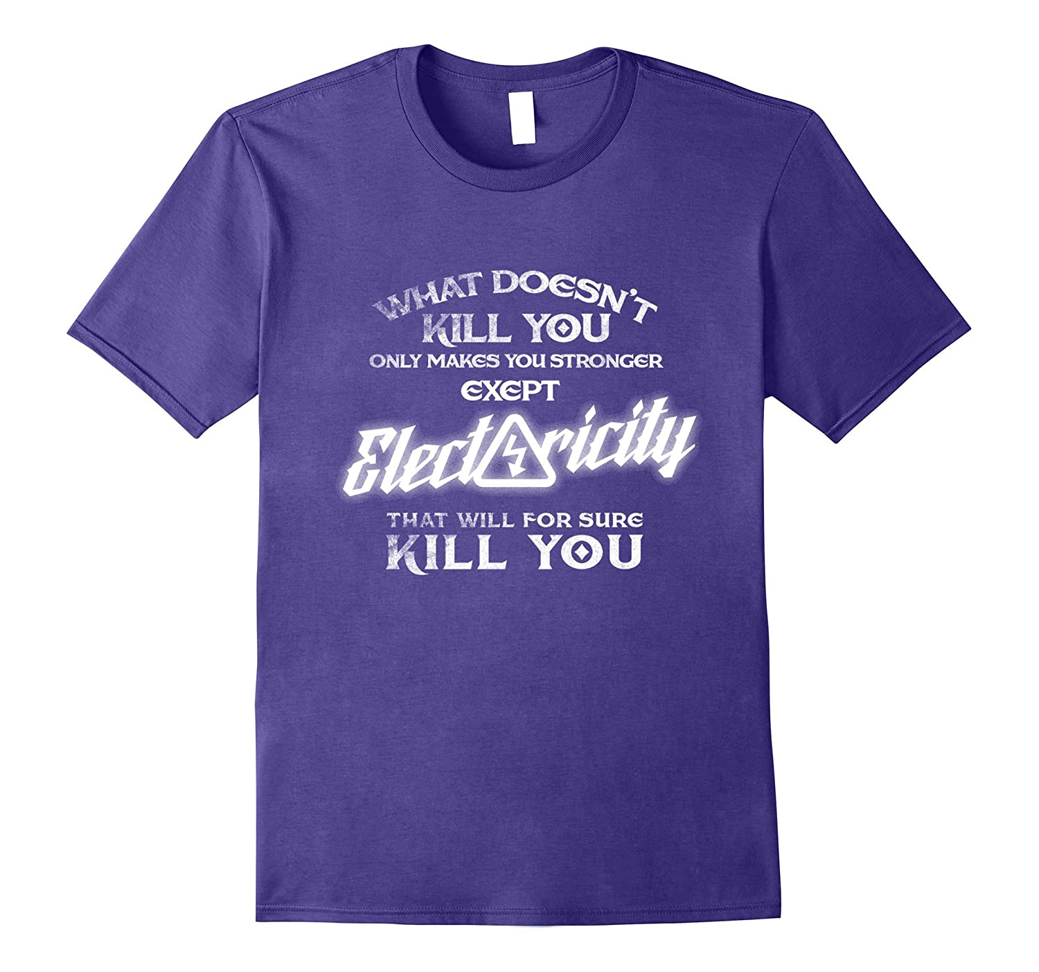 Electricity Will Kill You Funny Shirt Proud Electrician Tee-TJ