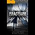 Fracture (Unbreakable Bonds Book 6)