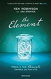 The Element: Trova il tuo elemento cambia la tua vita (Ingrandimenti)