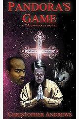 Pandora's Game (Triumvirate Book 1) Kindle Edition