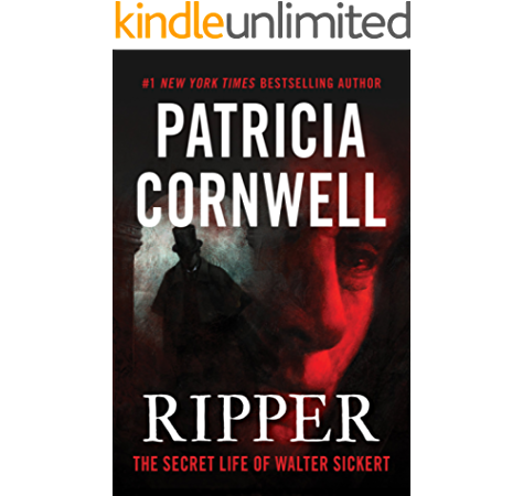 Amazon Com Ripper The Secret Life Of Walter Sickert Kindle In Motion Ebook Cornwell Patricia Kindle Store