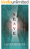 Slave (Book One)