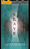 Slave (Book One) (English Edition)