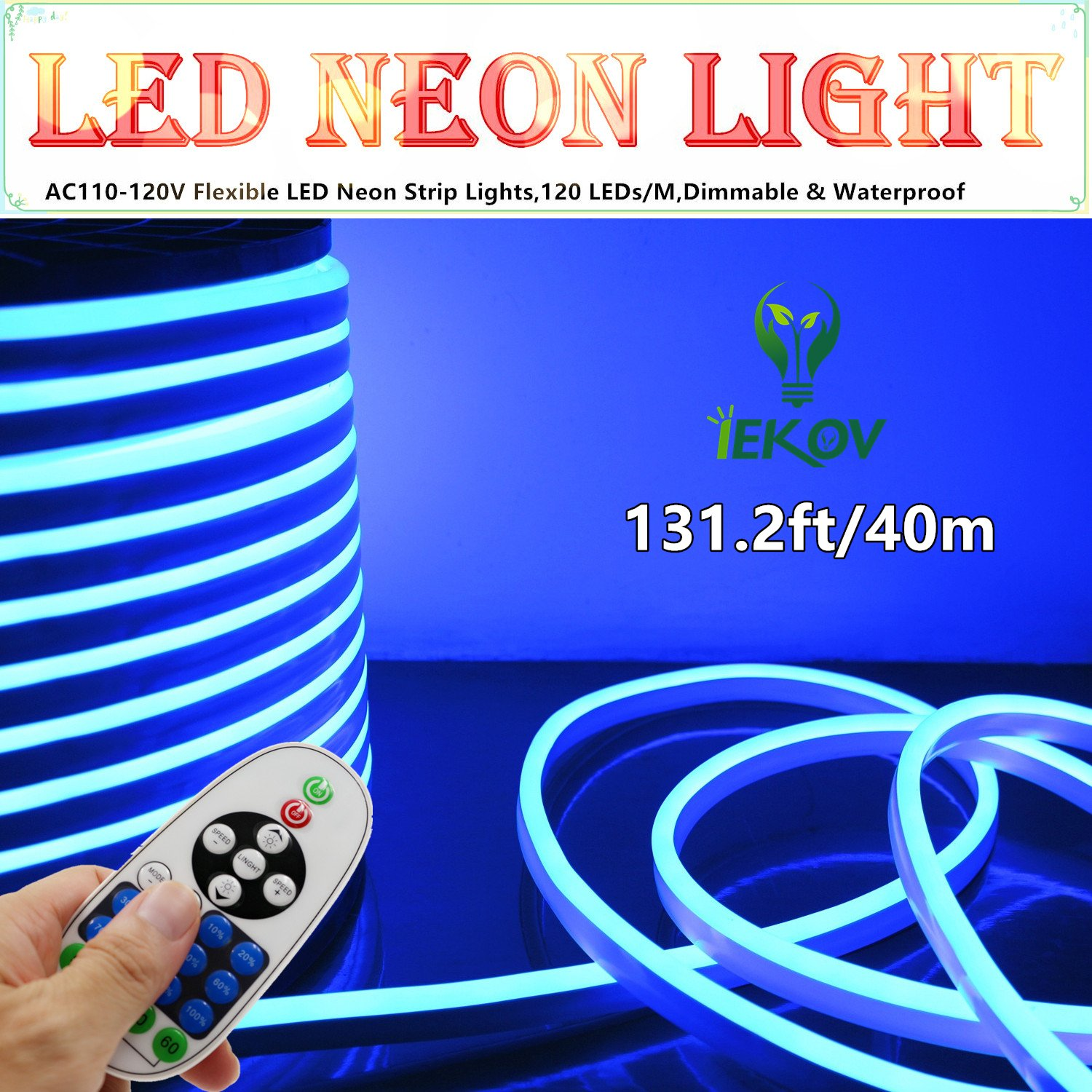 LED NEON LIGHT, IEKOV™ AC 110-120V Flexible LED Neon Strip Lights, 120 LEDs/M, Dimmable, Waterproof 2835 SMD LED Rope Light + Remote Controller for Home Decoration (131.2ft/40m, Blue)