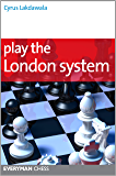 Play the London System (English Edition)