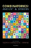 Combinatorics: Ancient & Modern