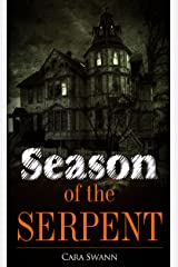 Season of the Serpent Kindle Edition
