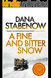 A Fine and Bitter Snow (A Kate Shugak Investigation Book 12)