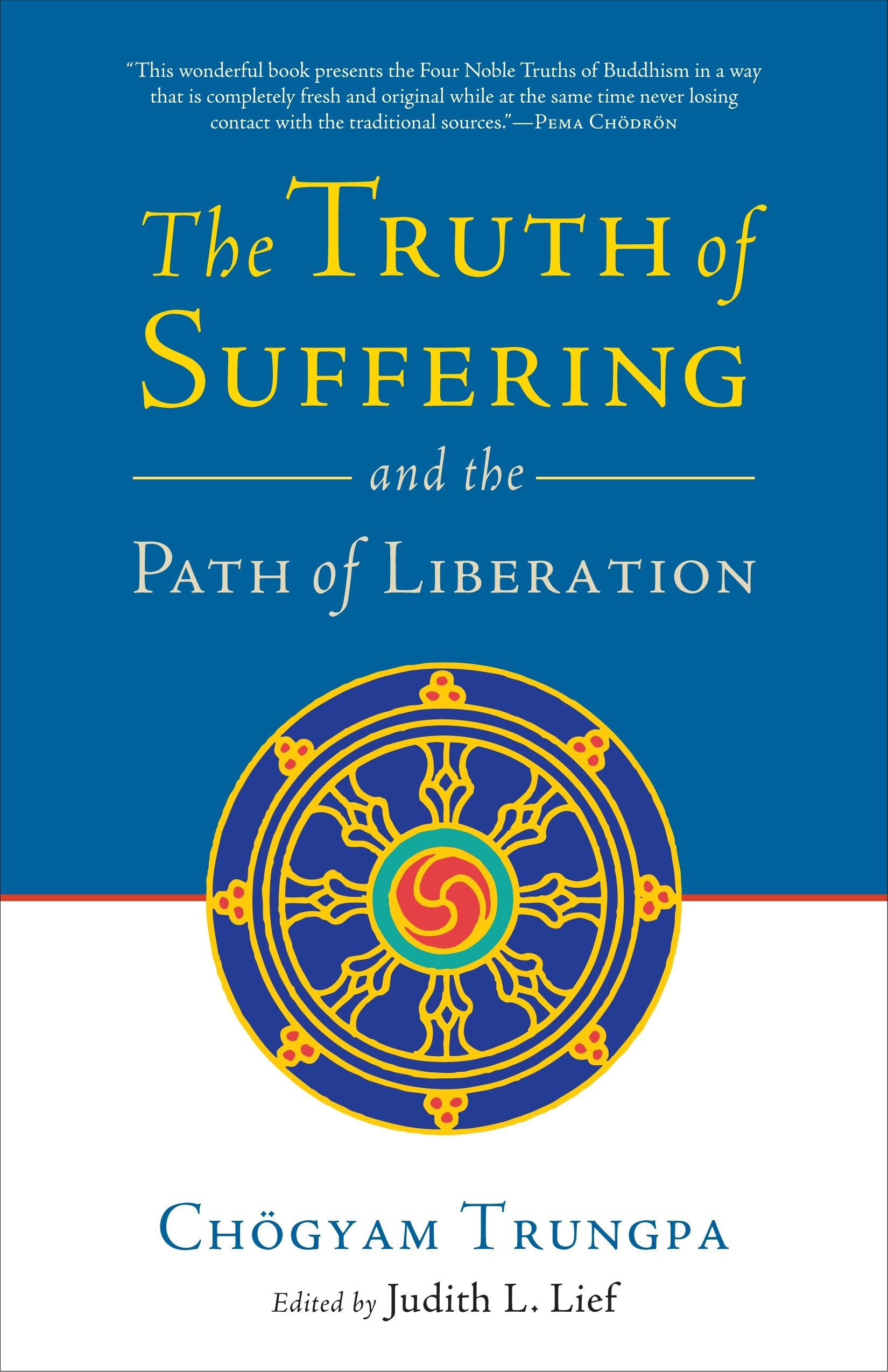 Download The Truth of Suffering and the Path of Liberation pdf