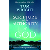 Scripture and the Authority of God (English Edition)