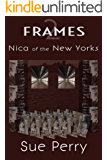 Nica of the New Yorks (Frames Book 2)