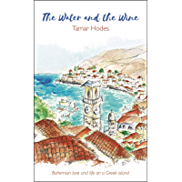 The Water and the Wine: The story of Leonard Cohen and Marianne Ihlen on Hydra, Greece.