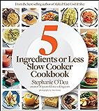5 Ingredients or Less Slow Cooker Cookbook