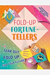 Fold-Up Fortune-Tellers: Tear Out, Fold Up, Find Your Future! Paperback