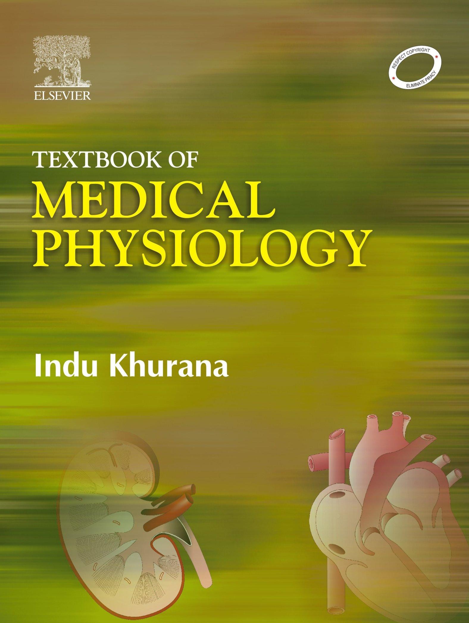 Textbook Of Medical Physiology: Indu Khurana: 9788181478504: Amazon ...