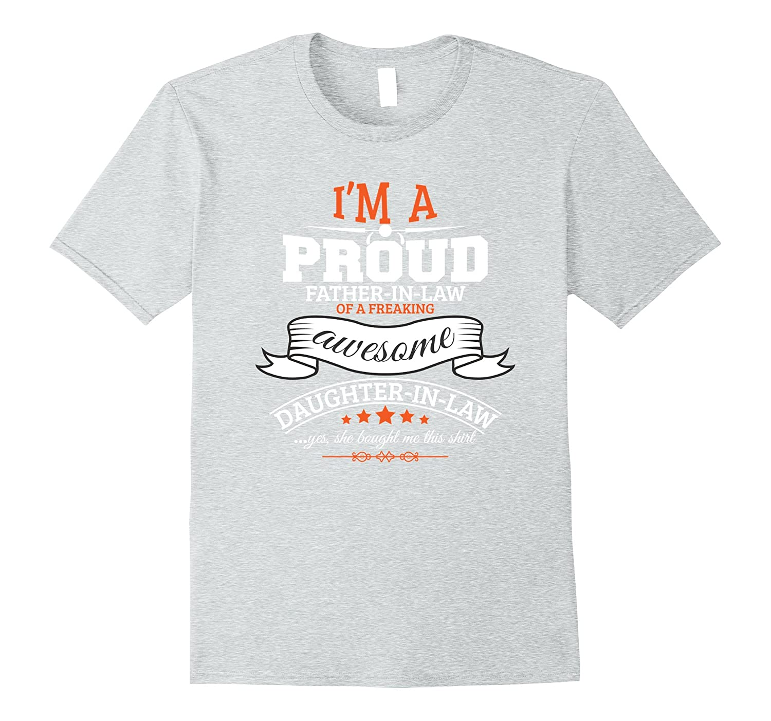 I'm A Proud Father-In-Law Awesome Daughter-In-Law T-Shirt