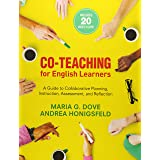 Co-Teaching for English Learners: A Guide to Collaborative Planning, Instruction, Assessment, and Reflection (NULL)